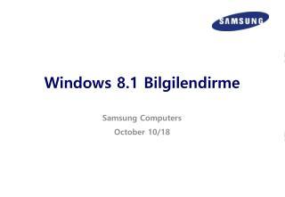 Windows 8.1  Bilgilendirme