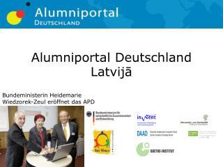 Alumniportal Deutschland  Latvijā