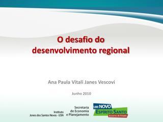 O desafio do  desenvolvimento regional