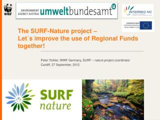 The SURF-Nature project –  Let´s improve the use of Regional Funds together!