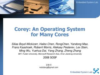 Corey: An Operating System for Many Cores
