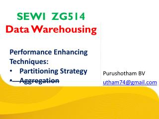 SEWI  ZG514   Data Warehousing