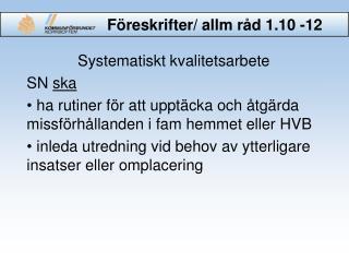 Föreskrifter/  allm  råd 1.10 -12