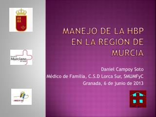 Manejo de la HBP en la Región de Murcia