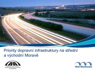Priority dopravn� infrastruktury na st?edn�  a v�chodn� Morav?