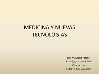 MEDICINA Y NUEVAS TECNOLOGIAS