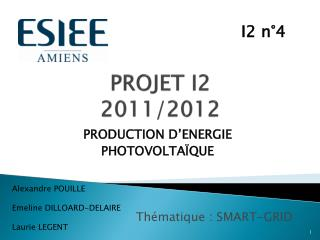 PROJET I2 2011/2012