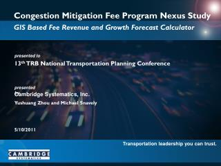 Congestion Mitigation Fee Program Nexus Study