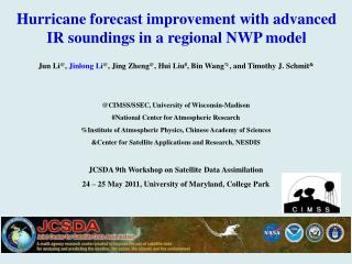 Hurricane  forecast improvement with advanced IR soundings in a regional NWP model