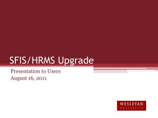 SFIS/HRMS Upgrade