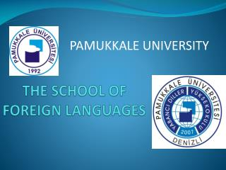 THE SCHOOL OF FOREIGN LANGUAGES