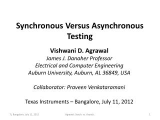 Synchronous Versus Asynchronous Testing
