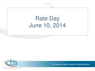 Rate Day June 10, 2014