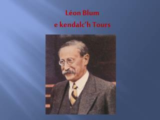Léon Blum e kendalc'h  Tours