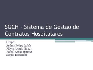 SGCH � Sistema de Gest�o de Contratos Hospitalares