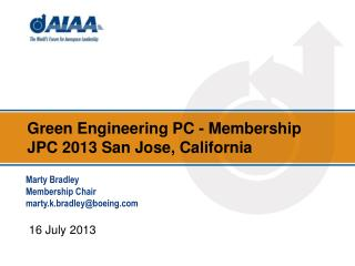 Green Engineering  PC - Membership JPC 2013 San Jose, California