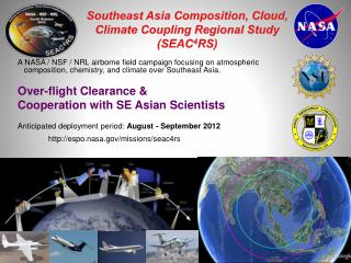 Southeast Asia Composition, Cloud,  Climate Coupling Regional Study (SEAC 4 RS)