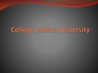 College versus University