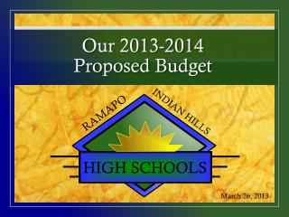 Our 2013-2014  Proposed Budget