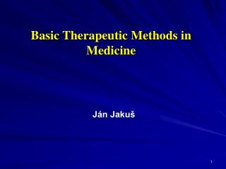 Basic Therapeutic Methods in Medicine