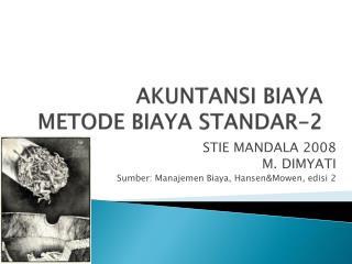 AKUNTANSI BIAYA METODE BIAYA STANDAR -2