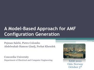A Model-Based Approach for AMF Configuration Generation