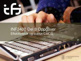 INF3400 Del 8  Oppgaver