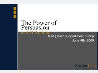The Power of Persuasion and IT Training