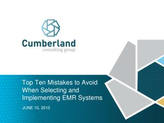 Top Ten Mistakes to Avoid When Selecting and Implementing EMR Systems