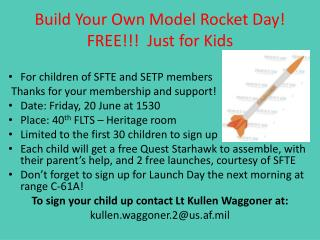 Build Your Own Model Rocket Day! FREE!!!  Just  for Kids