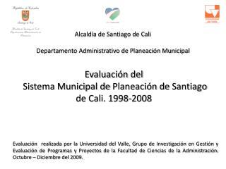Alcaldía de Santiago de Cali Departamento Administrativo de Planeación Municipal