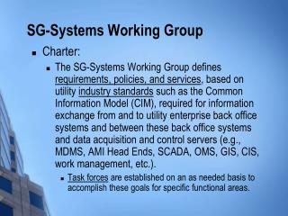 SG-Systems Working Group