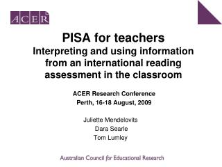 PISA for teachers  Interpreting and using information from an international reading assessment in the classroom