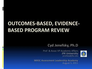 outcomes-based, evidence-Based Program Review