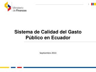 Sistema de Calidad del Gasto Público en Ecuador