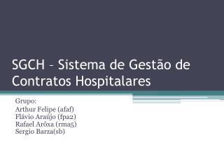 SGCH – Sistema de Gestão de Contratos Hospitalares