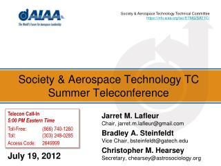 Society & Aerospace Technology TC Summer Teleconference