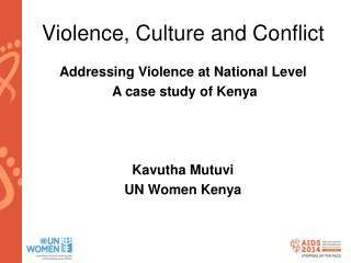 Violence, Culture and Conflict