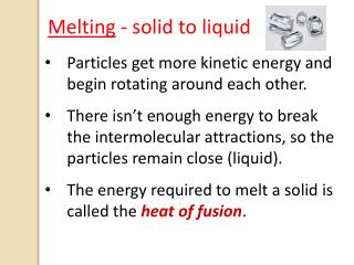 Particles get more kinetic energy and begin rotating around each other.