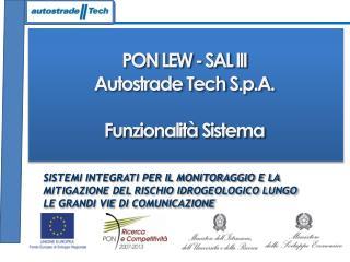 PON LEW - SAL III Autostrade  Tech  S.p.A. Funzionalità Sistema