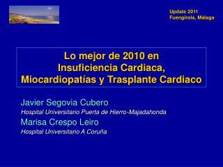 Lo mejor de 2010 en  Insuficiencia Cardiaca, Miocardiopat as y Trasplante Cardiaco