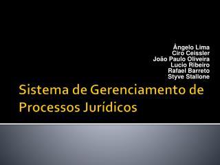 Sistema de Gerenciamento de Processos Jurídicos