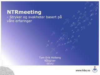 Tom Erik Holteng Rådgiver SEVU