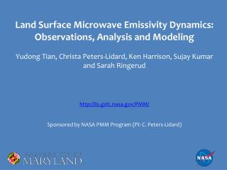 Land Surface Microwave Emissivity Dynamics: Observations, Analysis and Modeling