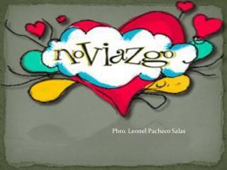 Pbro. Leonel Pacheco Salas