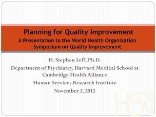 H. Stephen  Leff , Ph.D.