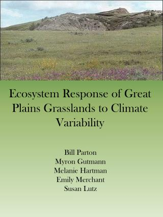 Ecosystem Response of Great Plains Grasslands to Climate Variability