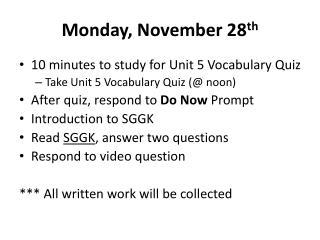 Monday, November 28 th
