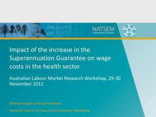 Impact of the increase in the Superannuation Guarantee on wage costs in the health sector