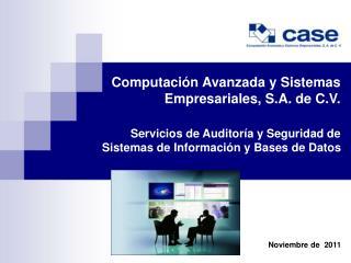 Computación Avanzada y Sistemas Empresariales, S.A. de C.V.